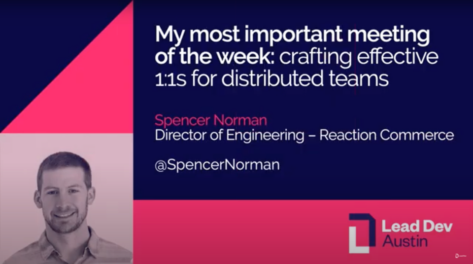 Talk: Crafting effective 1:1s for distributed teams